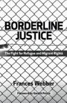 Cover, Borderline Justice by Frances Webber, Pluto Press 2012