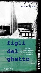 Copertina di Figli del ghetto. Gli italiani, i campi nomadi e l'invenzione degli zingari, 2002